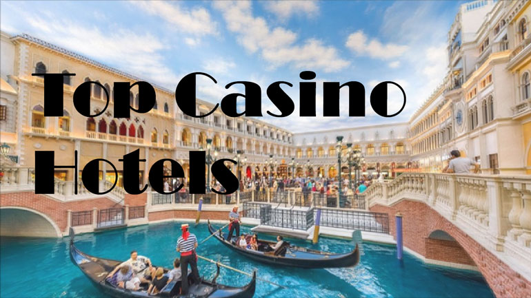 Top 10 Casino Hotels in the World